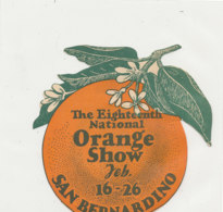 AN 1084 / ETIQUETTE   -    ORANGE SHOW  SAN BERNARDINO - Frutta E Verdura