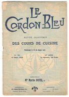 BROCHURE 28 PAGES LE CORDON BLEU N° 736 MARS 1920 RECETTES DE CUISINE TURBOT HOMARD DRESSAGE SERVICE - Gastronomie