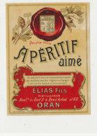 AN 1095 / ETIQUETTE   -  APERITIF AIME  ELIAS FILS  DISTILATEUR  ORAN - Labels