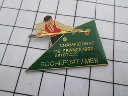 716b Pin's Pins / Beau Et Rare / THEME : SPORTS / BILLARD CHAMPIONNAT DE FRANCE ARTISTIQUE 1992 ROCHEFORT S/ MER - Biliardo