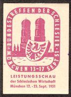 """München Bayern 1951 """" Bundestreffen Schlesien Wirtschaft Leistungsschau """"  Vignette Cinderella Reklamemarke - Erinnophilie"""