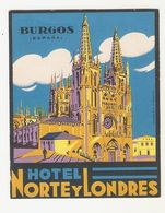 ETIQUETTE VALISE HOTEL HOTEL  NORTE Y LONDRES BURGOS  ESPAGNE - Hotel Labels