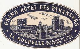 ETIQUETTE VALISE HOTEL DES ETRANGERS LA ROCHELLE  FRANCE - Hotel Labels