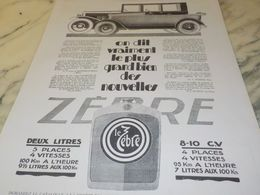 ANCIENNE PUBLICITE VOITURE LE ZEBRE 1925 - Cars