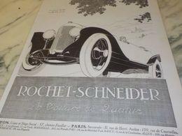 ANCIENNE PUBLICITE VOITURE DE QUALITE  ROCHET-SCHNEIDER 1925 - Cars