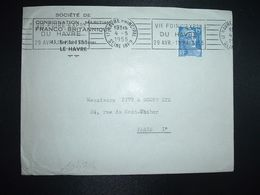 LETTRE TP M. DE GANDON 15F OBL.MEC.4-5 1955 LE HAVRE PRINCIPAL (76) VIE FOIRE EXPON DU HAVRE 29 AVR. 15 MAI 1955 - Marcophilie (Lettres)