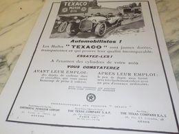 ANCIENNE PUBLICITE JUGEZ PAR LA COULEUR HUILE JAUNE  TEXACO   1925 - Transportation