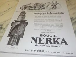 ANCIENNE   PUBLICITE DES FORCES INEGALES   BOUGIE NERKA 1925 - Transportation