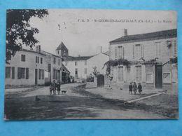 17 :SAINT- GEORGES Des COTEAUX : LA MAIRIE , Animée , C.P.A. , En Bon état - Otros Municipios
