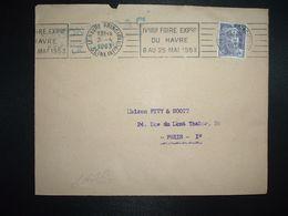LETTRE TP M. DE GANDON 5F OBL.MEC.2-4 1953 LE HAVRE PRINCIPAL (76) IVeme FOIRE EXPON DU HAVRE 8 AU 25 MAI 1953 - Marcophilie (Lettres)