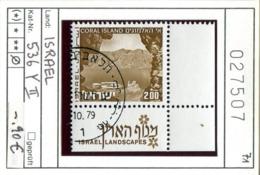 Israel - Michel 536 Y II - Oo Oblit. Used Gebruikt - Usados (con Tab)