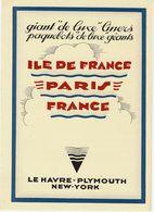 """PLAQUETTE """"FRENCH LINE"""" PAQUEBOTS DE LUXE CIE GENERALE TRANSATLANTIQUE  « ILE DE France » « PARIS » ET « France » - France"""