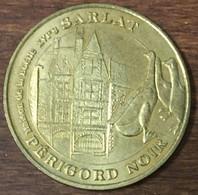 24 SARLAT MAISON DE LA BOÉTIE PÉRIGORD NOIR MEDAILLE TOURISTIQUE MONNAIE DE PARIS 2007 JETON MEDALS COINS TOKENS - Monnaie De Paris