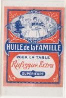 AN 1098 / ETIQUETTE   - HUILE DE LA FAMILLE - Altri
