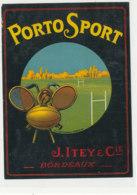 AN 1103 / ETIQUETTE   -  PORTO SPORT  J.  ITEY & Cie   BORDEAUX - Altri
