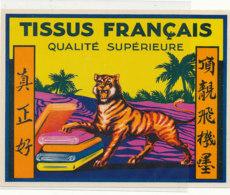 AN 1105 / ETIQUETTE   -  TISSUS FRANCAIS  QUALITE SUPERIEURE - Altri