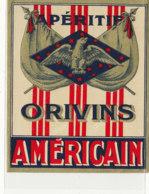 AN 1113 / ETIQUETTE   - APERITIF  ORIVINS  AMERICAIN - Altri