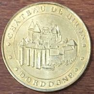 24 CHÂTEAU DE BIRON MEDAILLE TOURISTIQUE MONNAIE DE PARIS 2006 JETON MEDALS COINS TOKENS - Monnaie De Paris