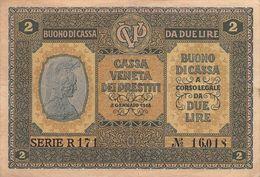 """01616 """"CASSA VENETA DEI PRESTITI - 2 GENNAIO 1918 - BUONO CASSA A CORSO LEGALE DA DUE LIRE"""" ORIGINALE - [10] Scheck Und Mini-Scheck"""
