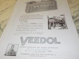 ANCIENNE PUBLICITE BIDON LE PLUS PRATIQUE VEEDOL 1925 - Transportation
