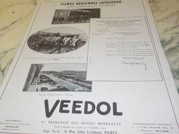 ANCIENNE PUBLICITE LIGNES  AERIENNES LATECOERE ET  VEEDOL 1925 - Transportation
