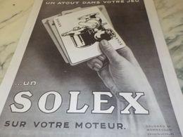 ANCIENNE PUBLICITE UN ATOUT DANS VOTRE JEU SOLEX  1925 - Cars