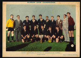ACADEMICA De COIMBRA Equipa Juniores De FUTEBOL Campeã Nacional 1940s. Foto Gravura / Poster Football PORTUGAL - Altri