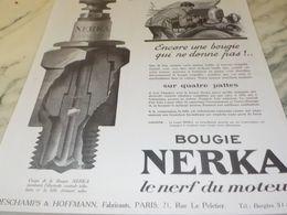 ANCIENNE   PUBLICITE POUR VOUS EPARGNER CELA   BOUGIE NERKA 1925 - Transportation