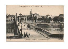 CHALON SUR SAONE (71) - Le Pont St Laurent - Chalon Sur Saone