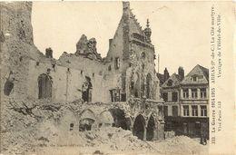 62 - ARRAS - La Cité Martyre Vestige De L'hôtel De Ville  14 - Arras