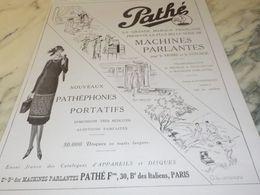 ANCIENNE PUBLICITE PATHEPHONES PORTATIFS DE  PATHE   1925 - Musica & Strumenti