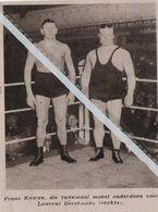 WORSTELEN..1932..FRANS KAWAN MOEST TWEEMAAL ONDERDOEN VOOR LAURENT GERSTMANS - Vecchi Documenti