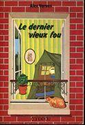 Le Dernier Vieux Fou Par Varoux Ed Candeau - Auteurs Classiques