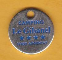 Jeton De Caddie En Métal - Camping Le Gibanel à Argentat (19) - Tourisme Vacances Voyage - Jetons De Caddies