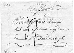 """Linéaire """"65 CERET"""" 23X9mm,L.A.C. Du 24/4/1819 Pour BEDARIEUX. - 1801-1848: Precursori XIX"""