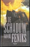 (333) In De Schaduw Van De Feniks - Dans L'Ombre Du Phenix  - Manteau - 2 X 104p.- 2012 - Horror E Thriller