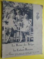 LA REINE Des BELGES & Les ENFANTS ROYAUX ( Foto R. MARCHAND ) Kaft Gelost >> Koningshuis > Pierre De Vignier 1935 ! - Autres