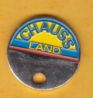 Jeton De Caddie En Métal - Chauss'Land - Coupe De France 2000 - Chaussures - Football - Inscriptions Sur 2 Faces - Jetons De Caddies