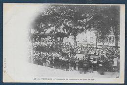AX LES THERMES - Promenade Du Couloubret Un Jour De Fête - Ax Les Thermes