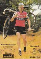 CYCLISME  PAUL DE BRAUWER - ROMY SUPERIA - Cycling