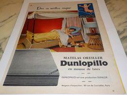 ANCIENNE PUBLICITE MATELAS LATEX DUNLOPILLO UNE PRODUCTION DUNLOP  1957 - Autres
