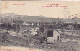 Hautes Alpes : LARAGNE : Vue Générale Et La Gare  ( Côté Nord ) - France