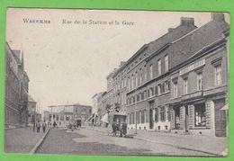 WAREMME   -   Rue De La Station Et La Gare - Waremme