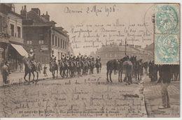 DENAIN 59 LES GREVES DU NORD PATROUILLE DU 3 ème Escadron De Cuirassiers Gros Plan 1906 - Denain