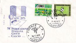 Italy 1973 Cover: Football Fussball Soccer Calcio: 75 Years Of Italian Football Federation; Firence Cancellation - Football