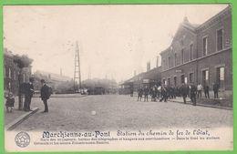MARCHIENNE-AU-PONT   -   Station De Chemin De Fer De L' Etat - Otros