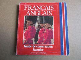 Guide De Conversation / Français - English - Dictionaries