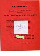 Paquebot France  Croisière En Méditerranéenne 1966 Annulation Des Excursions - Programmi