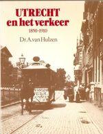 Utrecht En Het Verkeer - Histoire