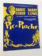 Programme Théâtre Des Nouveautés De Paris Annie CORDY Et Darry COWL (dédicace) Pic Et Pioche Dédicaces De Plusieurs Arti - Programme